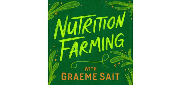 Exciting News - The First Nutrition Farming Podcast to be Released This Week